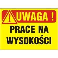 Znak informacyjny PRACE NA WYSOKOŚCI Tb-5 K