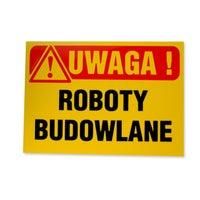 Znak informacyjny ROBOTY BUDOWLANE Tb-3 K