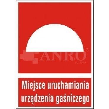 Znak informacyjny MIEJSCE URUCHAMIANIA URZĄDZENIA GAŚNICZEGO 150X205 mm