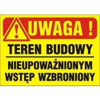 Znak informacyjny TEREN BUDOWY WSTĘP WZBRONIONY Tb-11 K